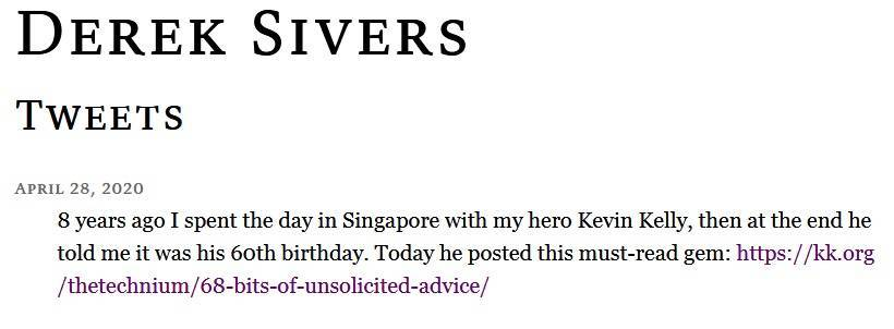 68 consigli di Kevin Kelly - Derek Sivers Tweet